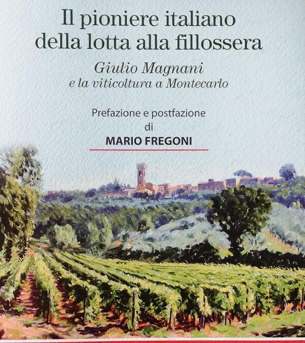 Giulio Magnani, il pioniere solitario che aveva battuto la fillossera prima dei francesi @Lavinium